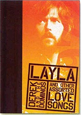 Layla and Other Assorted Love Songs by Derek and the Dominos 9781594863691