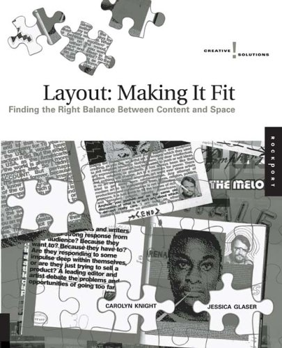 Layout: Making It Fit: Finding the Right Balance Between Content and Space 9781592531851
