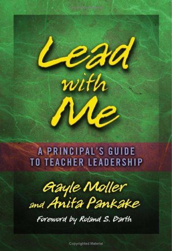 Lead with Me: A Principal's Guide to Teacher Leadership 9781596670259