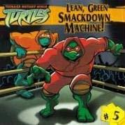 Lean, Green Smackdown Machine! 9781599612478
