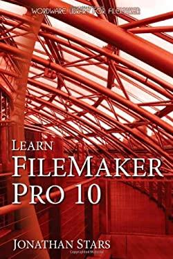 Learn FileMaker Pro 10 9781598220711