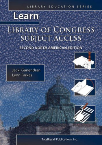 Learn Library of Congress Subject Access Second North American Edition (Library Education Series) 9781590958094