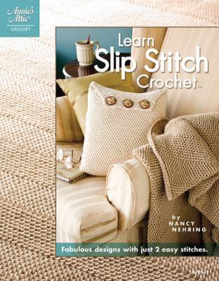 Learn Slip Stitch Crochet 9781596352155