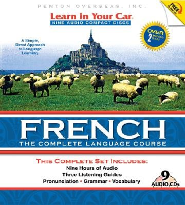 Learn in Your Car French: The Complete Language Course [With GuidebookWith CD Wallet] 9781591257219