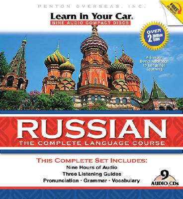 Learn in Your Car Russian: The Complete Language Course [With CD Carrying Case for People on the Go and Travelogue DVD] 9781591257172