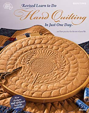 Learn to Do Hand Quilting in Just One Day 9781590122303