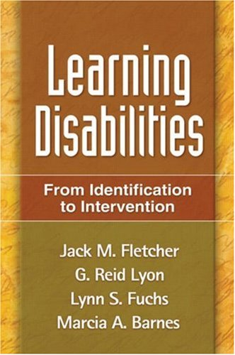Learning Disabilities: From Identification to Intervention 9781593853709