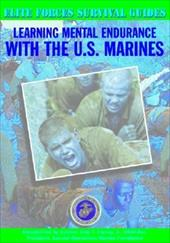 Learning Mental Endurance with the U.S. Marines
