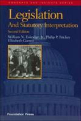 Legislation and Statutory Interpretation 9781599410784