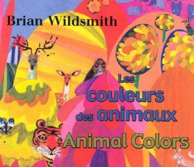 Les Couleurs Des Animaux/Animal Colors 9781595720313