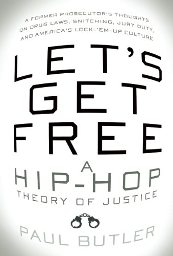 Let's Get Free: A Hip-Hop Theory of Justice 9781595585004