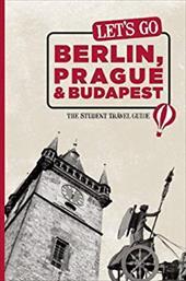 Let's Go Berlin, Prague & Budapest 7347685