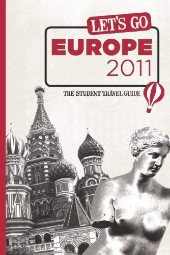 Let's Go Europe 2011: The Student Travel Guide 9781598807028