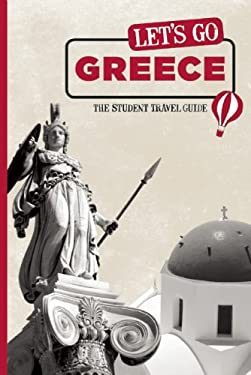 Let's Go Greece: The Student Travel Guide 9781598803020