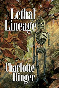 Lethal Lineage: A Lottie Albright Mystery 9781590588376