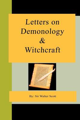 Letters on Demonology and Witchcraft 9781595479853