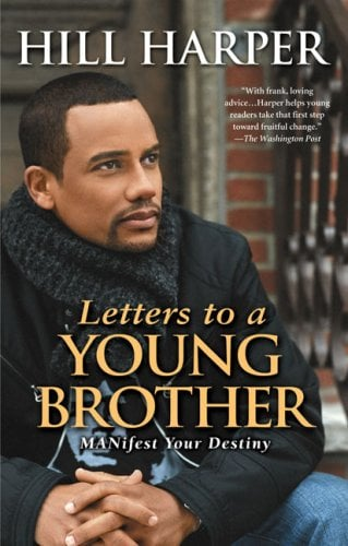 Letters to a Young Brother: Manifest Your Destiny 9781592402496