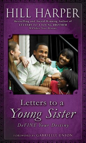 Letters to a Young Sister: Define Your Destiny 9781592403516