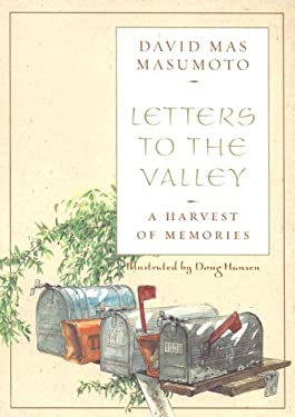 Letters to the Valley: A Harvest of Memories 9781597140386