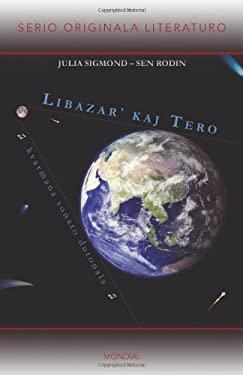 Libazar' Kaj Tero (Originala Romano En Esperanto) 9781595692665