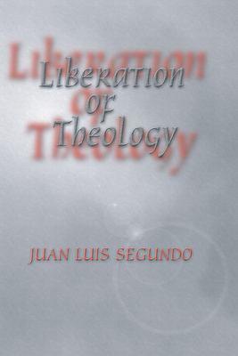 Liberation of Theology 9781592440962