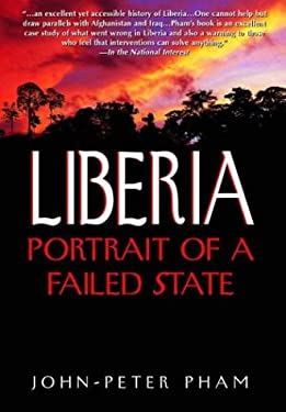 Liberia: Portrait of a Failed State 9781594290121