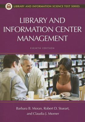 Library and Information Center Management - 8th Edition