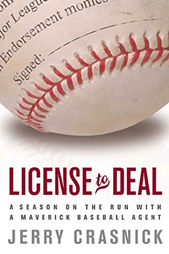License to Deal: A Season on the Run with a Maverick Baseball Agent 9781594860249