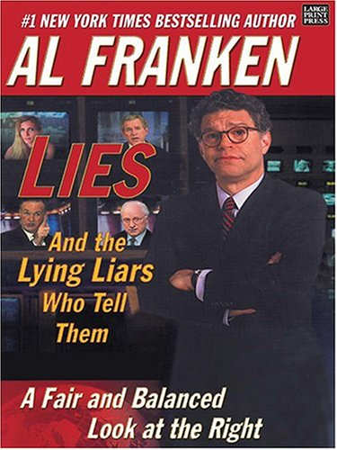 Lies and the Lying Liars Who Tell Them PB 9781594130380