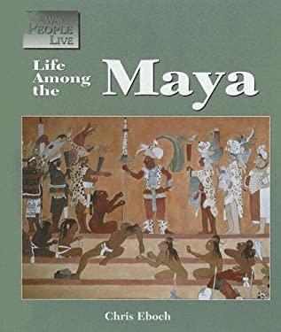 Life Among the Maya 9781590181621
