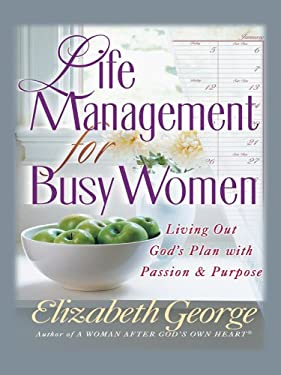 Life Management for Busy Women 9781594150746