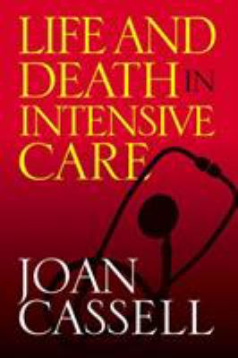 Life and Death in Intensive Care 9781592133352
