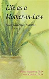 Life as a Mother-In-Law: Roles, Challenges, Solutions