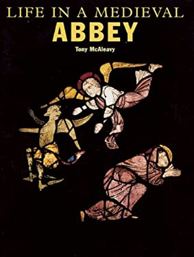 Life in a Medieval Abbey 9781592700066