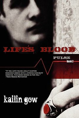 Life's Blood (Pulse Vampire Series, Book 2) 9781597489423