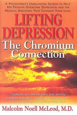 Lifting Depression: The Chromium Connection 9781591201649