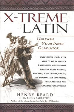 Lingua Latina Extrema/X-Treme Latin: Unleash Your Inner Gladiator! 9781592400140