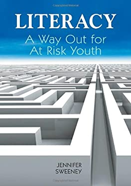 Literacy: A Way Out for At-Risk Youth 9781598846744