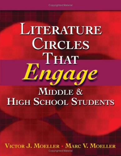 Literature Circles That Engage Middle and High School Students 9781596670624