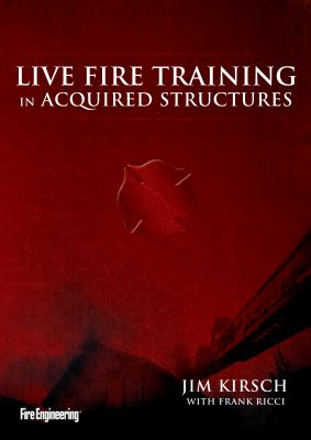 Live Fire Training in Acquired Structures 9781593701406