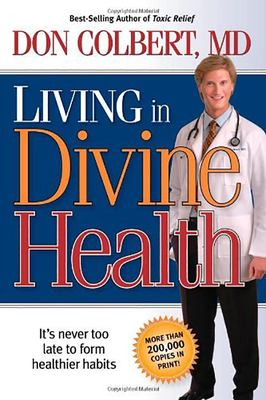 Living in Divine Health 9781591858850