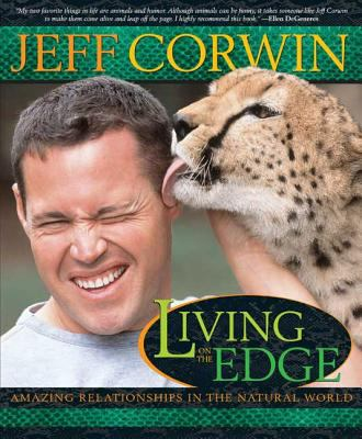 Living on the Edge: Amazing Relationships in the Natural World 9781594860553
