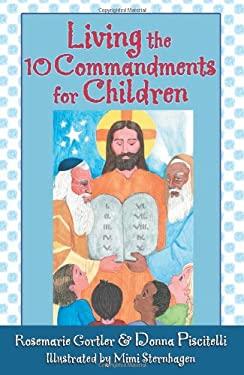 Living the 10 Commandments for Children 9781592762316