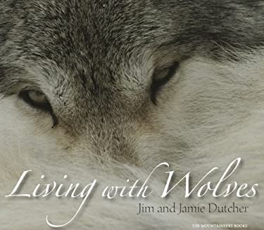 Living with Wolves [With CD]