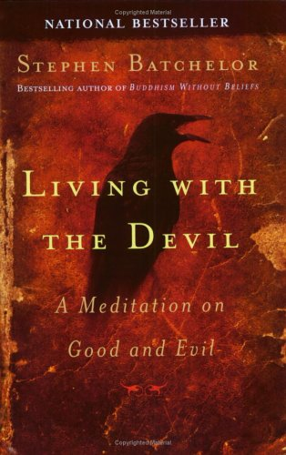 Living with the Devil: A Meditation on Good and Evil 9781594480874
