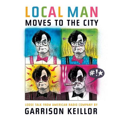Local Man Moves to the City: Loose Talk from American Radio Company 9781598870022