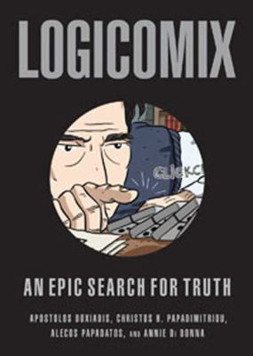Logicomix: An Epic Search for Truth 9781596914520