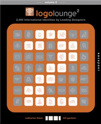 Logolounge 2: 2,000 International Identities by Leading Designers 9781592531127