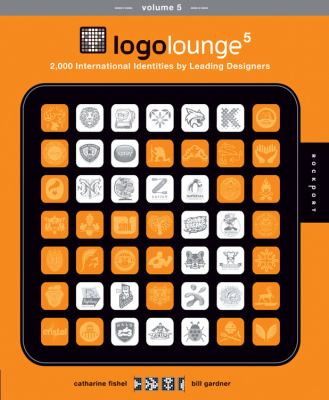 Logolounge 5: 2,000 International Identities by Leading Designers 9781592535279