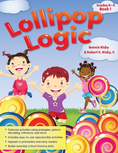 Lollipop Logic: Critical Thinking Activities 9781593630928